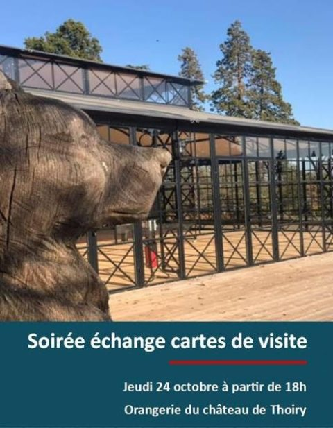 Soirée échange Cartes de visite – Orangerie du château de Thoiry